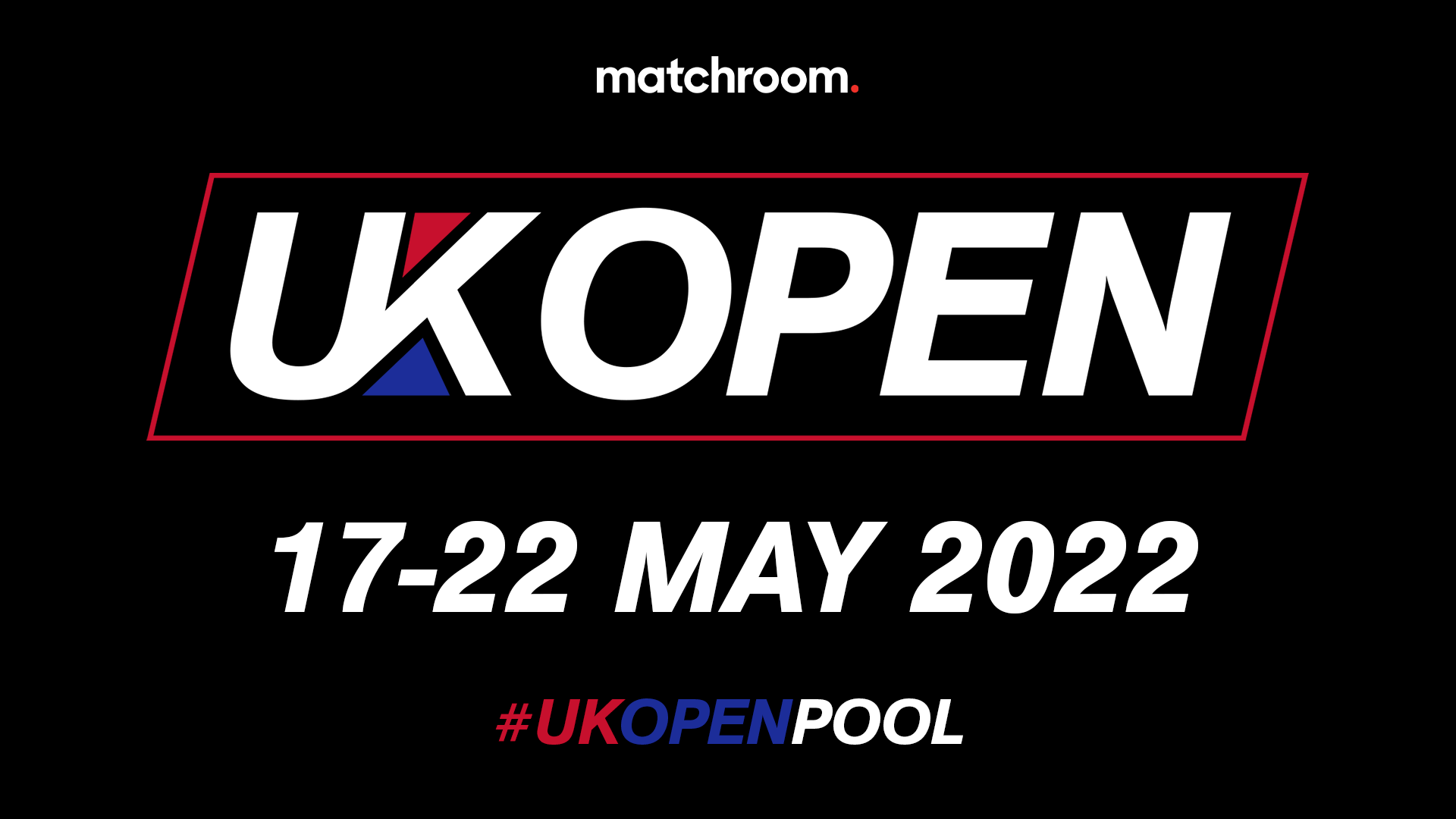 MATCHROOM POOL LAUNCHES UK OPEN WITH BIGGEST PRIZE FUND AND FIELD IN BRITISH POOL